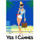 "Affiche tirage d'Art ""Yes I Cannes"" Monsieur Z."